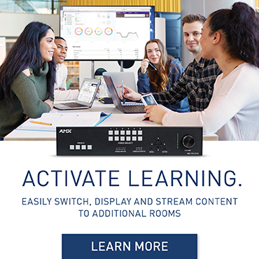 ACTIVATE LEARNING | Easily Switch, Display And Stream Content To Additional Rooms